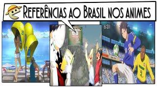 REFERÊNCIAS AO BRASIL EM ANIMES / ESPECIAL
