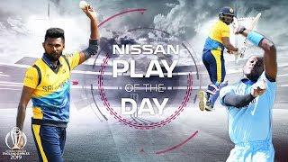 Nissan Play of the Day | England vs Sri Lanka | ICC Cricket World Cup 2019