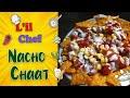 Nacho Chaat | #LilChef | #LockdownDiaries | Sanjeev Kapoor Khazana