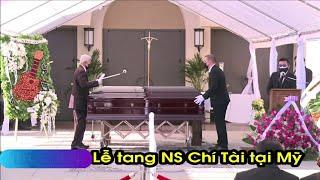 Lễ tang nghệ sỹ Chí Tài tại Mỹ