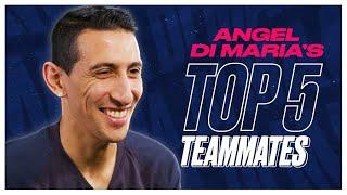 He's Played With Messi, Ronaldo, Zlatan, Neymar, Mbappe, Rooney... Angel Di Maria's Top 5 Teammates