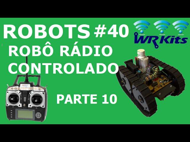 ROBÔ RÁDIO CONTROLADO (10/20) | Robots #40