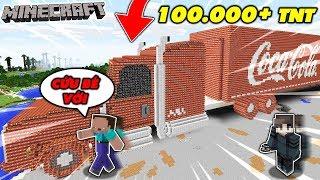 THỬ THÁCH TROLL NOOB BẰNG XE CHỞ COCA CHỨA 100000 TNT TRONG MINECRAFT | Thử Thách MK Gaming