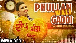 Phullan Wali Gaddi – Anmol Gagan Maan – Desi Routz
