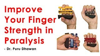 Improve your Finger Strength in Paralysis