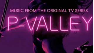 P-VALLEY | Soundtrack | No Panties