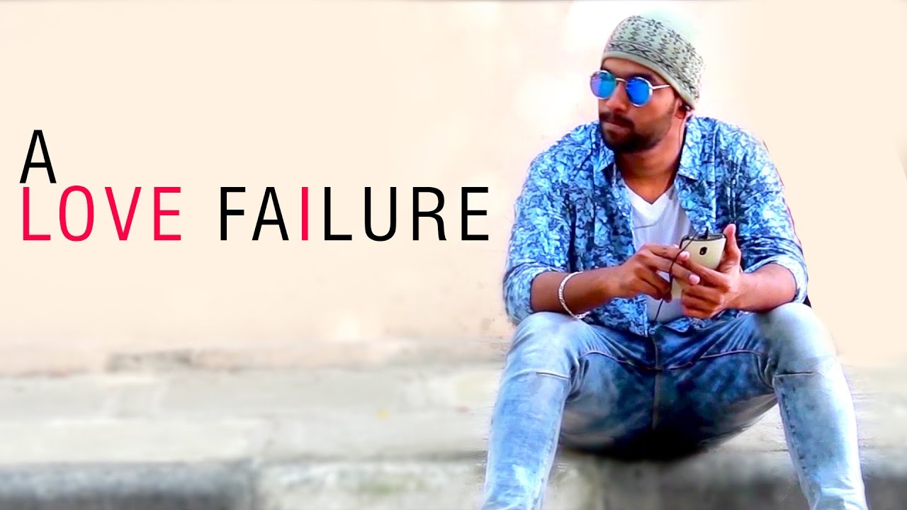 A Love Failure || Latest telugu Short Film