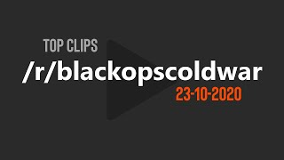 Best Clips of /r/blackopscoldwar 🔥 | 23-10-2020