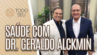 Saúde com Geraldo Alckmin.