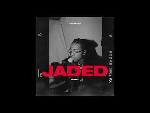 Jacquees - Jaded ( Quemix )