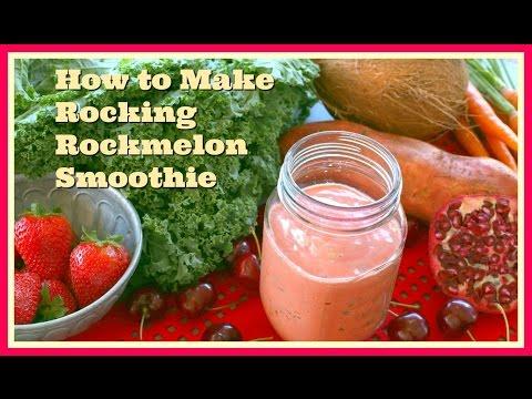 How to Make A Rocking Rockmelon Smoothie