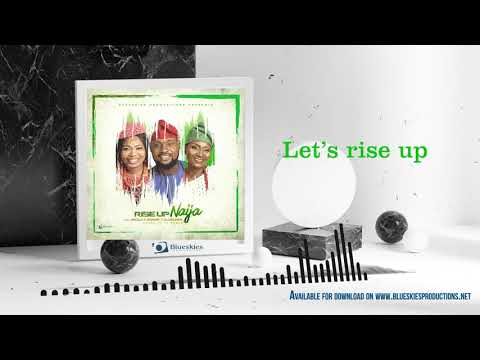 Lyrics Video: RISE UP NAIJA - Jisola, Zamar & Olubunmi