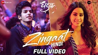Zingaat Hindi  - Full Video   Dhadak   Ishaan & Janhvi   Ajay-Atul   Amitabh Bhattacharya