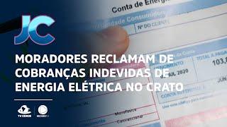 Problemas com a Enel: Moradores reclamam de cobranças indevidas de energia elétrica no Crato