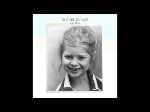 Kornél Kovács - The Bells
