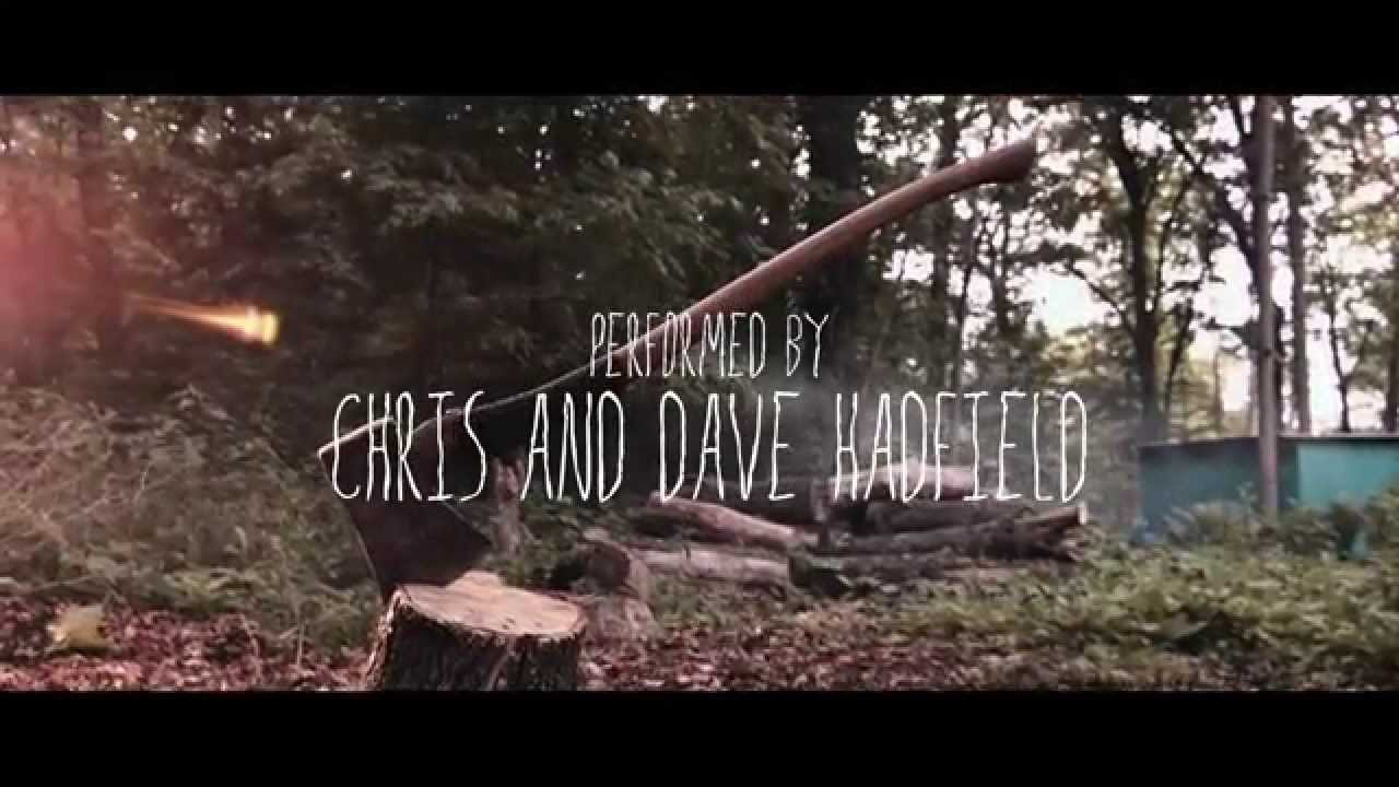 Dave & Chris Hadfield – In Canada