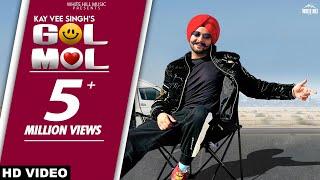 Gol Mol – Kay Vee Singh Video HD