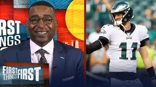 Eagles can make the Super Bowl 'if Carson Wentz is better' — Cris Carter | NFL | FIRST THINGS FIRST