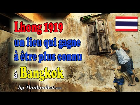 lhong 1919 lieu de vie chargé d'histoire à bangkok
