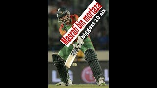 Biggest six mashrafi mortaza/ batting of masrafi/ sporst king/ top 10 six