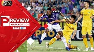 Preview Hà Nội vs Sông Lam Nghệ An vòng 4 V.League 2019 - trận đấu đầy duyên nợ | VPF Media