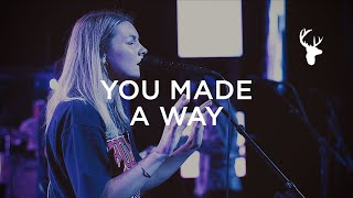You Made A Way - Emmy Rose | Moment