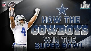 How The Cowboys Will Win The Super Bowl