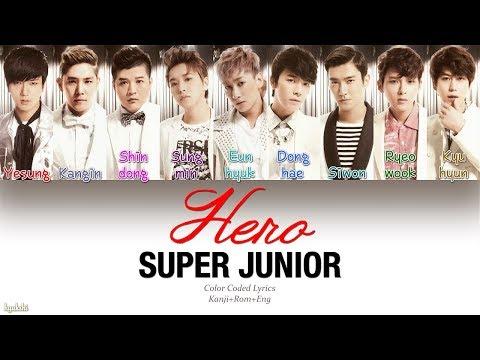 Super Junior (スーパージュニア) – Hero (Original Ver.) (Color Coded Lyrics) [Kanji/Rom/Eng]
