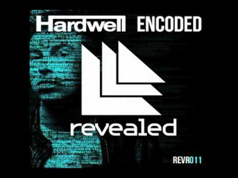 Hardwell - Encoded (Original Mix) HQ