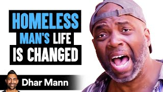 Homeless Man's LIFE IS CHANGED, What Happens Is Shocking   Dhar Mann