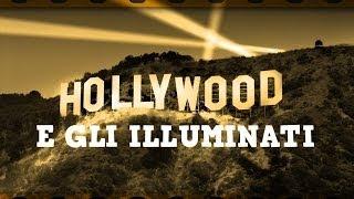 Hollywood e gli Illuminati: scandali, pedofilia e controllo mentale