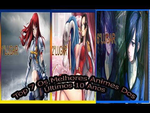 Top 7 Os Melhores Animes Dos Últimos 10 Anos