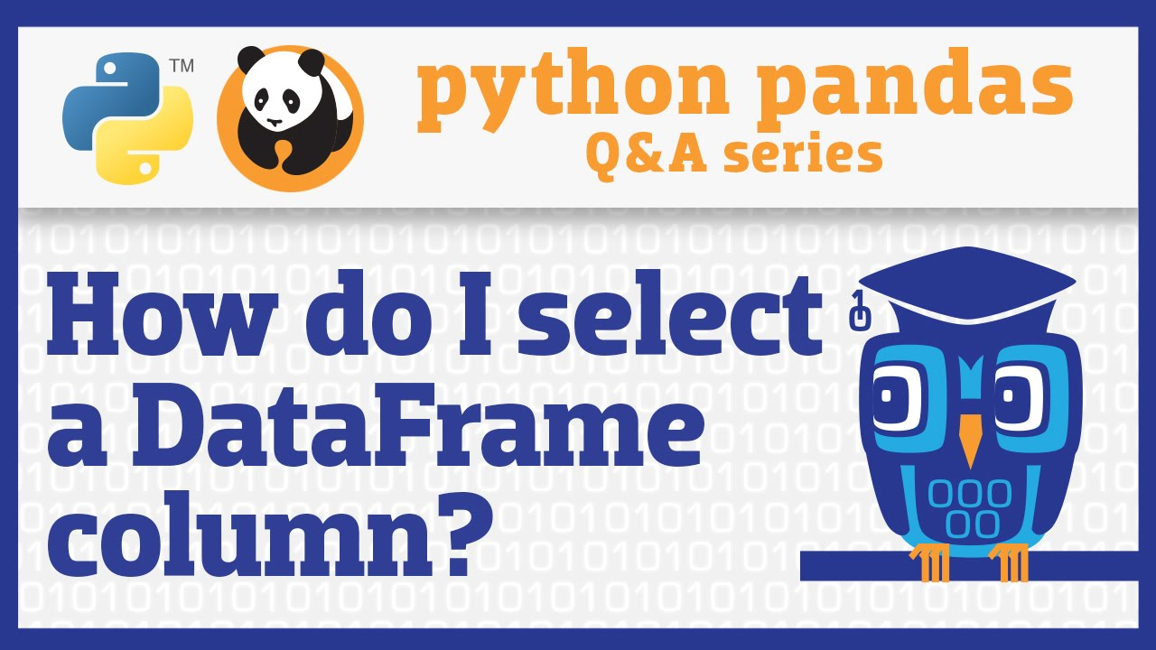 Image from How do I select a pandas Series from a DataFrame?