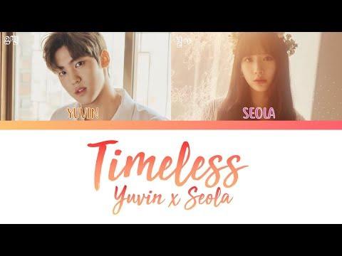 SEOLA (WJSN/Cosmic Girls) x YUVIN (MYTEEN) - TIMELESS [han|rom|eng lyrics/가사]