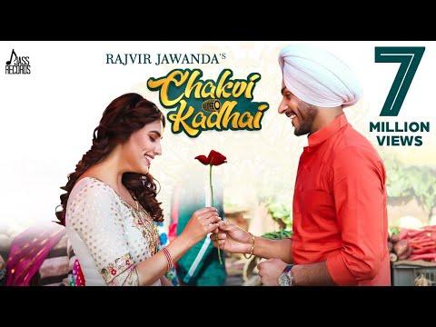 Chakvi Kadhai (Full Video) Rajvir Jawanda -Ginni Kapoor - Desi Crew
