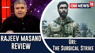 Uri: The Surgical Strike Movie Review By Rajeev Masand