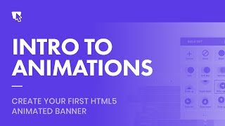 Bannersnack Tutorial - Intro To Animations