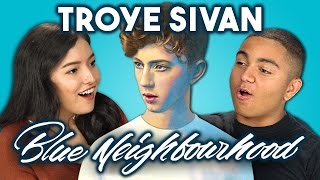 Teens React to Troye Sivan (Blue Neighbourhood Trilogy)