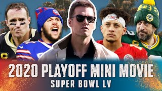2020 Playoffs NFL Mini Movie: From Henne's Late-Game Heroics to Brady's 7th Ring!