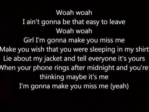 Sam Hunt Make You Miss Me Lyrics