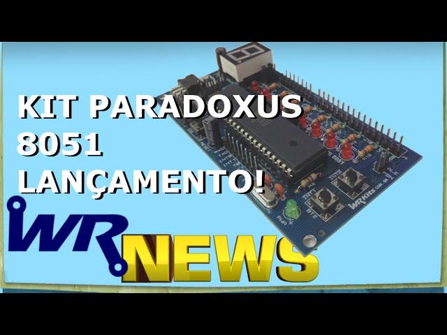 KIT PARADOXUS 8051 COMPRE JÁ O SEU! | WR News #12