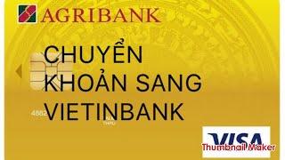 Chuyển tiền vietinbank - ngân hàng công thương