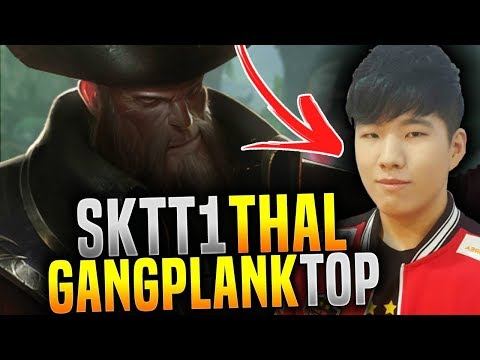 SKT T1 New Toplaner Thal Plays Gangplank Against Faker! - SKT T1 Thal Plays Gangplank! | SKT T1