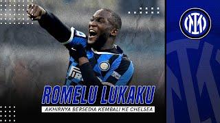 Keputusan Sudah Final, Romelu Lukaku Siap Hijrah dari Inter Milan ke Chelsea