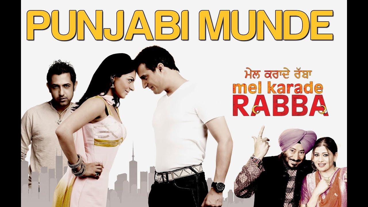 Punjabi Munde - Mel Karade Rabba | Jimmy Shergill & Gippy ...