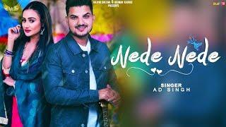 Nede Nede – Ad Singh