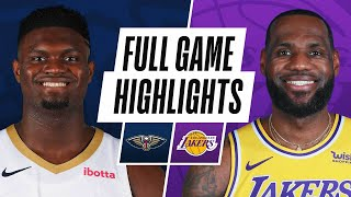 PELICANS at LAKERS | FULL GAME HIGHLIGHTS | January 15, 2021