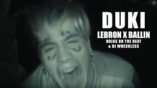 Duki - LeBron (Prod. Rojas & DJ Wreckless) / Ballin ft Rojas