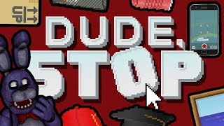 BONNIE PLAYS: Dude, Stop    TROLLING AND DISOBEYING THE NARRATOR!!!