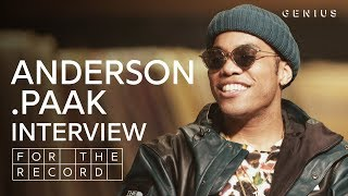Anderson .Paak On 'Oxnard,' Advice From Dr. Dre, And His Tribute To Mac Miller   For The Record